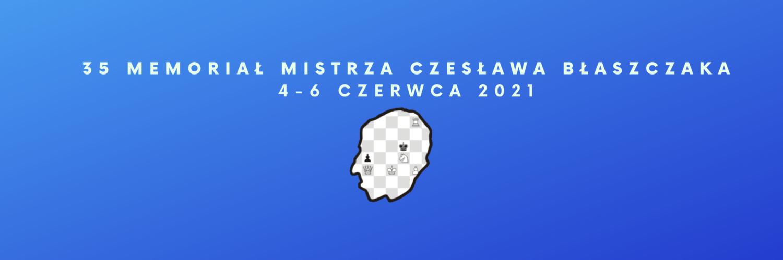 35 Memoriał Mistrza Czesława Błaszczaka